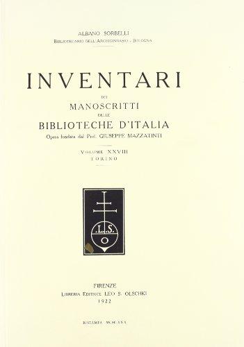 INVENTARI DEI MANOSCRITTI DELLE BIBLIOTECHE D'ITALIA. VOL. 28. Torino.: AA.VV