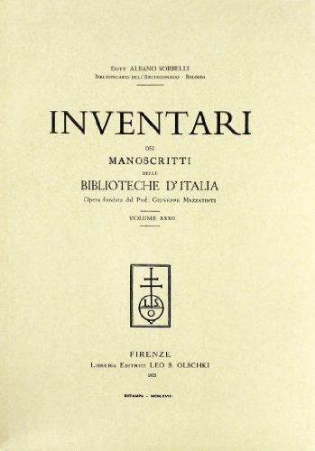 INVENTARI DEI MANOSCRITTI DELLE BIBLIOTECHE D'ITALIA. VOL. 32. Bologna.: AA.VV