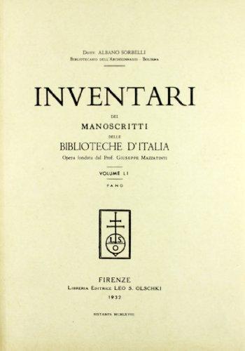 INVENTARI DEI MANOSCRITTI DELLE BIBLIOTECHE D'ITALIA. VOL. 51. Fano.: AA.VV