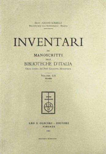 INVENTARI DEI MANOSCRITTI DELLE BIBLIOTECHE D'ITALIA. VOL. 52. Pesaro.: AA.VV