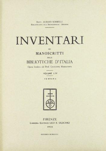 INVENTARI DEI MANOSCRITTI DELLE BIBLIOTECHE D'ITALIA. VOL. 54. Ferrara.: AA.VV