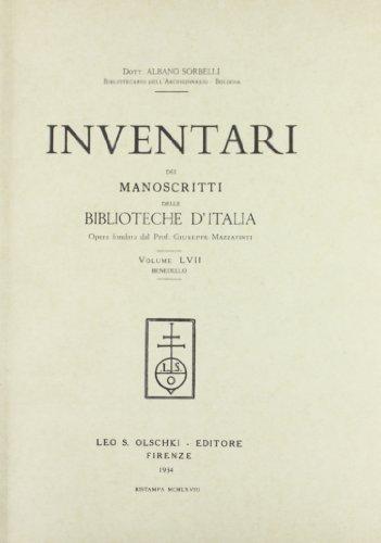 INVENTARI DEI MANOSCRITTI DELLE BIBLIOTECHE D'ITALIA. VOL. 57. Benedello.: AA.VV