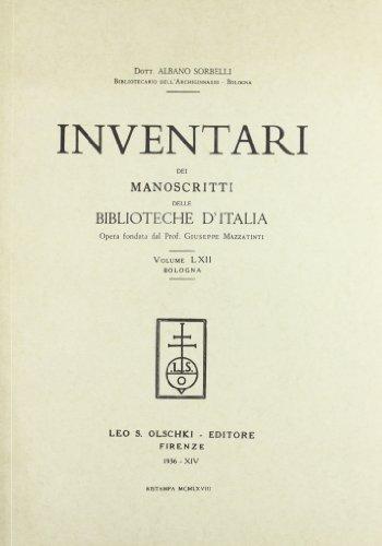 INVENTARI DEI MANOSCRITTI DELLE BIBLIOTECHE D'ITALIA. VOL. 62. Bologna.: AA.VV
