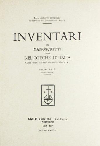 INVENTARI DEI MANOSCRITTI DELLE BIBLIOTECHE D'ITALIA. VOL. 63. Guastalla.: AA.VV