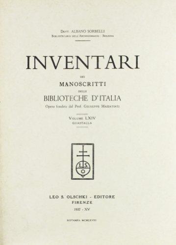 INVENTARI DEI MANOSCRITTI DELLE BIBLIOTECHE D'ITALIA. VOL. 64. Guastalla.: AA.VV
