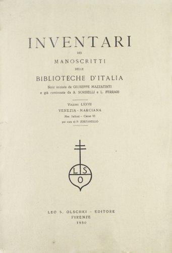 INVENTARI DEI MANOSCRITTI DELLE BIBLIOTECHE D'ITALIA. VOL. 77. Venezia.