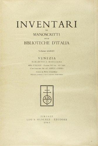 INVENTARI DEI MANOSCRITTI DELLE BIBLIOTECHE D'ITALIA. VOL. 85. Venezia.