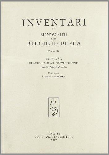 INVENTARI DEI MANOSCRITTI DELLE BIBLIOTECHE D'ITALIA. VOL. 90. Bologna.