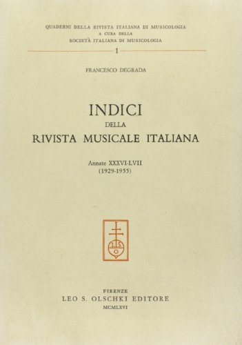 """INDICI DELLA """"RIVISTA MUSICALE ITALIANA"""". Annate XXXVI-LVII (1929-1955).: DEGRADA ..."""