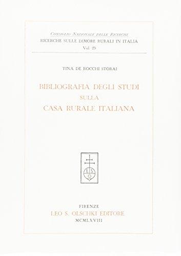 BIBLIOGRAFIA DEGLI STUDI SULLA CASA RURALE ITALIANA.: De ROCCHI STORAI Tina.