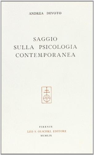 SAGGIO SULLA PSICOLOGIA CONTEMPORANEA.: DEVOTO Andrea.