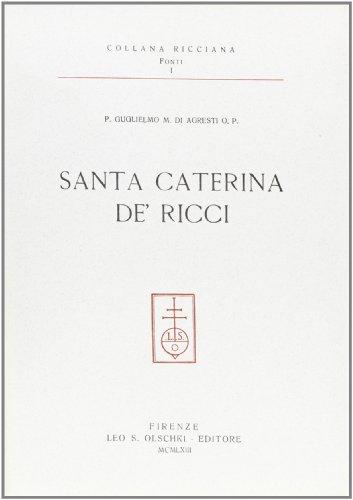 SANTA CATERINA DE' RICCI. Testimonianze sull'età giovanile.: Di AGRESTI Guglielmo ...