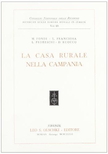 La casa rurale nella Campania.: Fondi,M. - Franciosa,L.