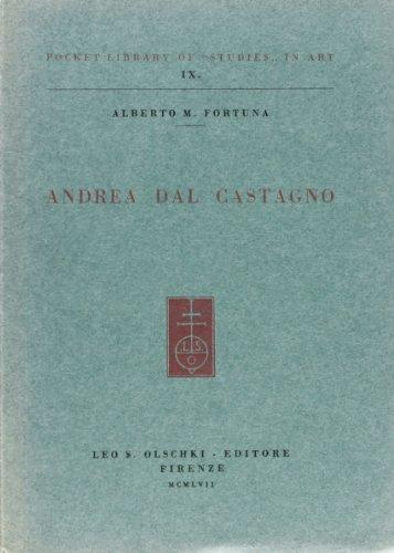 Andrea dal Castagno.: Fortuna,Alberto M.