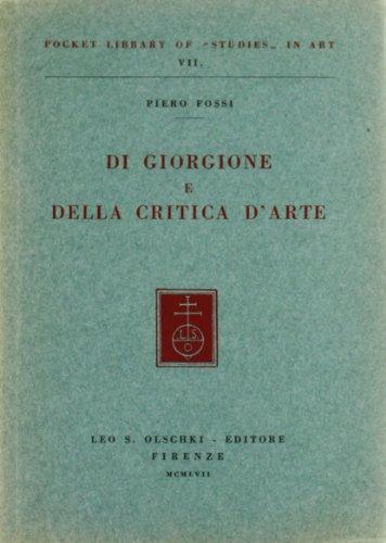 Di Giorgione e della critica d'arte: Piero Fossi