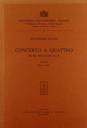 Concerto a quattro in re maggiore n. 3.: Galuppi, Baldassarre