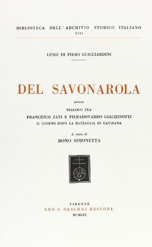 Del Savonarola ovvero Dialogo tra Francesco Zati: Guicciardini,Luigi di Piero.