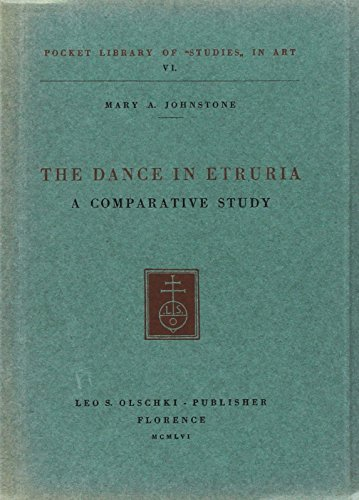 THE DANCE IN ETRURIA. A comparative study.: JOHNSTONE Mary A.