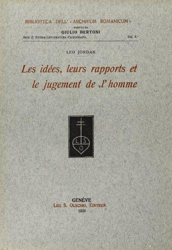 LES IDEES, LEURS RAPPORTS ET LE JUGEMENT DE L'HOMME.: JORDAN Leo.