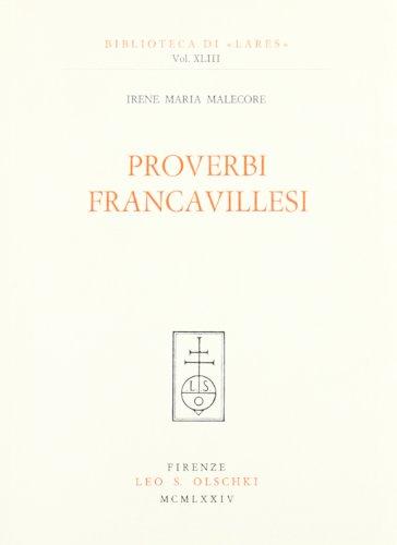 Proverbi francavillesi.: Malecore,Irene Maria.