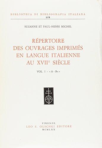 REPERTOIRE DES OUVRAGES IMPRIMES EN LANGUE ITALIENNE AU XVII SIECLE. 1970-1979.: MICHEL Suzanne / ...