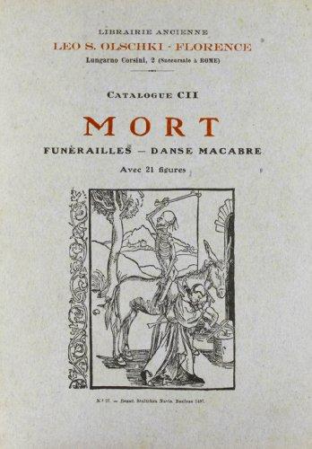 MORT (FUNERAILLES, DANSE MACABRE). Cat.102.: OLSCHKI Leo S.