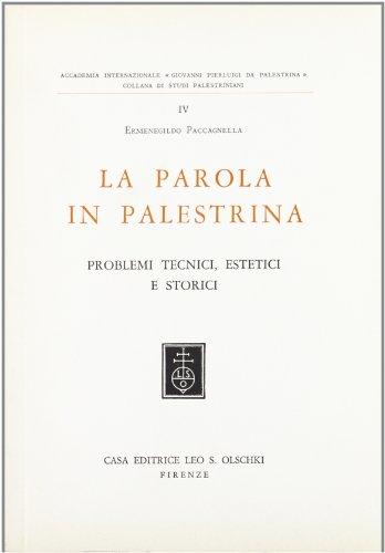 LA FORMAZIONE DEL LINGUAGGIO MUSICALE. Parte III: La parola in Palestrina. Problemi tecnici, ...