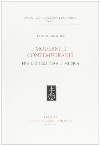 Moderni e contemporanei fra letteratura e musica.: Paratore,Ettore.