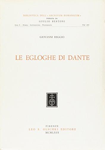 Le egloghe di Dante.: Reggio,Giovanni.
