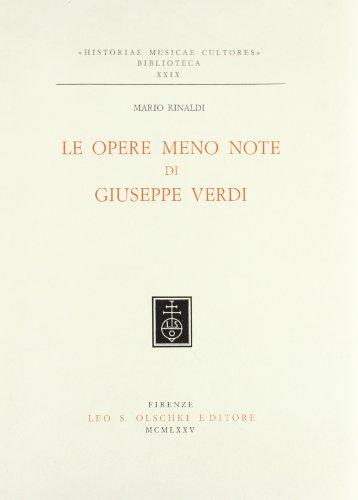 LE OPERE MENO NOTE DI G.VERDI.: RINALDI Mario.