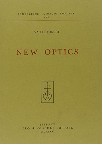NEW OPTICS.: RONCHI Vasco.