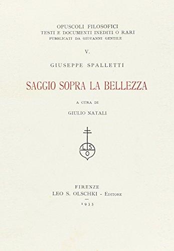 SAGGIO SOPRA LA BELLEZZA.: SPALLETTI Giuseppe.