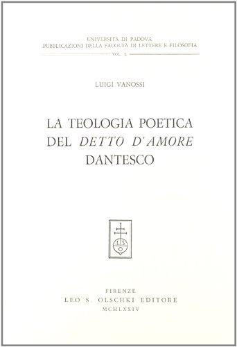 La teologia poetica del Detto d'Amore dantesco.: Vanossi,Luigi.