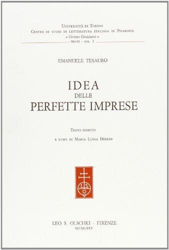 Idea delle perfette imprese.: Tesauro, Emanuele