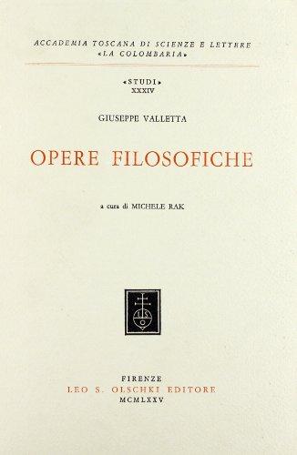 OPERE FILOSOFICHE.: VALLETTA Giuseppe.