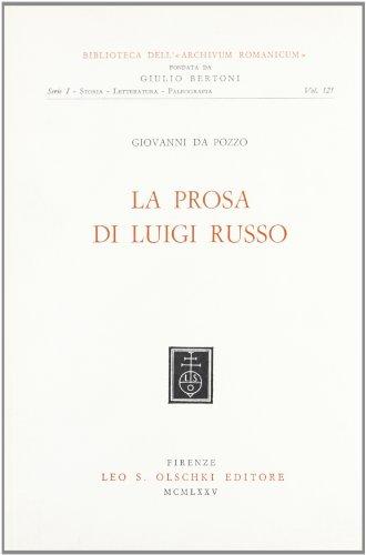 La prosa di Luigi Russo.: Da Pozzo,Giovanni.