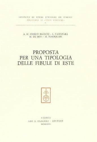 Proposta per una tipologia delle fibule di: Chieco Bianchi,A.M. Calzavara,L.