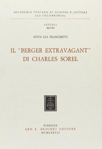 Il «Berger Extravagant» di Charles Sorel.: Franchetti,Anna Lia.