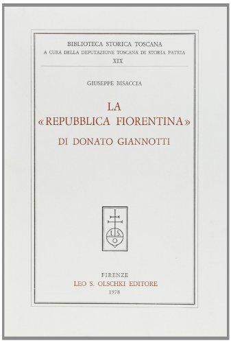 La Repubblica Fiorentina di Donato Giannotti.: Bisaccia, Giuseppe