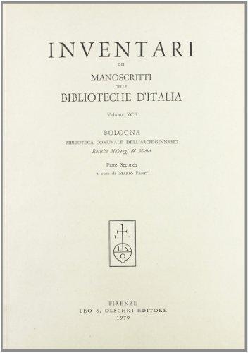 INVENTARI DEI MANOSCRITTI DELLE BIBLIOTECHE D'ITALIA. VOL. 92. Bologna.