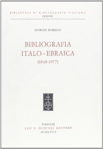 BIBLIOGRAFIA ITALO-EBRAICA (1848-1977).: ROMANO Giorgio.