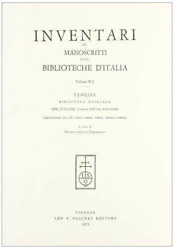 INVENTARI DEI MANOSCRITTI DELLE BIBLIOTECHE D'ITALIA. VOL. 91. Venezia.