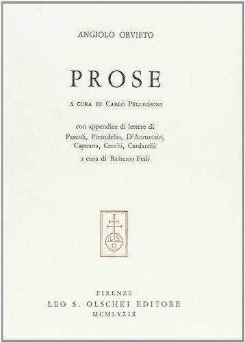 9788822228499: Prose. Con un'appendice di lettere di Pascoli, Pirandello, D'Annunzio, Capuana, Cecchi, Cardarelli