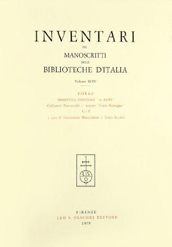 INVENTARI DEI MANOSCRITTI DELLE BIBLIOTECHE D'ITALIA. VOL. 94. Forlì.