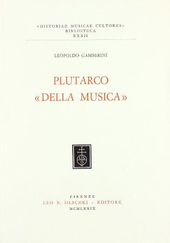 """PLUTARCO """"DELLA MUSICA"""".: GAMBERINI Leopoldo."""