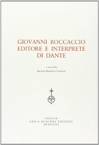 9788822228765: Giovanni Boccaccio editore e interprete di Dante