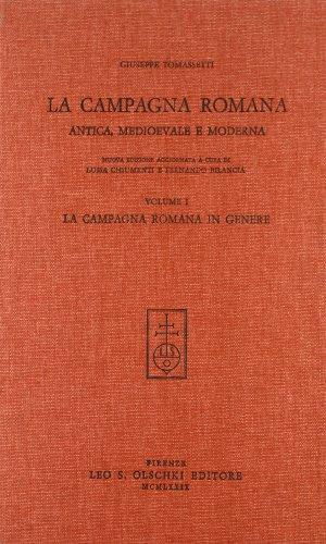LA CAMPAGNA ROMANA ANTICA, MEDIOEVALE E MODERNA. 1979-1980.: TOMASSETTI Giuseppe.
