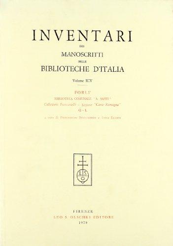 INVENTARI DEI MANOSCRITTI DELLE BIBLIOTECHE D'ITALIA. VOL. 95. Forlì.