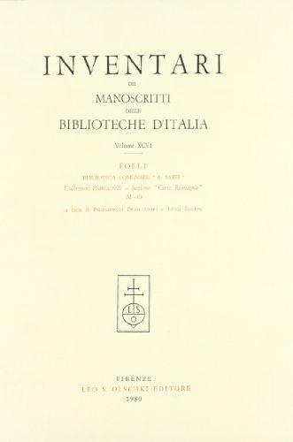 INVENTARI DEI MANOSCRITTI DELLE BIBLIOTECHE D'ITALIA. VOL. 96. Forlì.