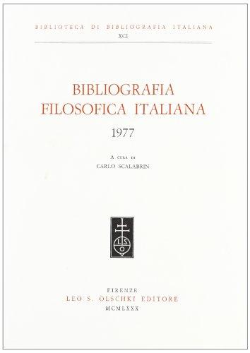 BIBLIOGRAFIA FILOSOFICA ITALIANA. 1977.